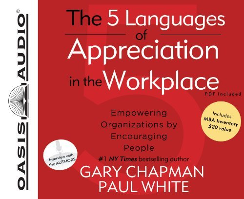 The 5 Languages of Appreciation in the Workplace - 9