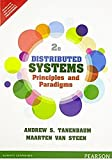 img - for Distributed Systems: Principles and Paradigms (2nd Ed) [INTERNATIONAL PAPERBACK] book / textbook / text book