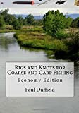 Rigs and Knots for Coarse and Carp Fishing: Economy Edition