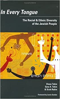 In Every Tongue: The Racial & Ethnic Diversity of the Jewish People September 2, 2005
