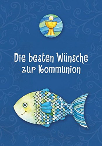 Der Wunschfisch: Die besten Wünsche zur Kommunion