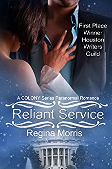 Reliant Service: A COLONY Series Paranormal Romance (COLONY Vampires Book 5) by [Morris, Regina]