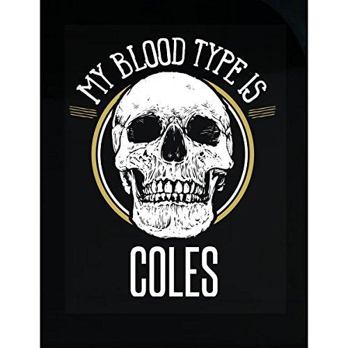 (Blood Type Coles Custom Family Last Name Skull Gift - Sticker)