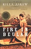 Front cover for the book Fire in Beulah by Rilla Askew