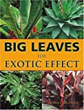 Big Leaves for Exotic Effect, Stephen Griffith, 1861082622