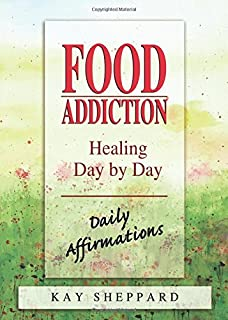 food addiction the body knows revised expanded edition