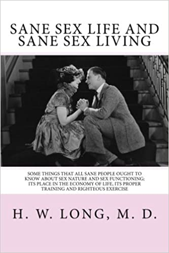 Sane Sex Life And Sane Sex Living