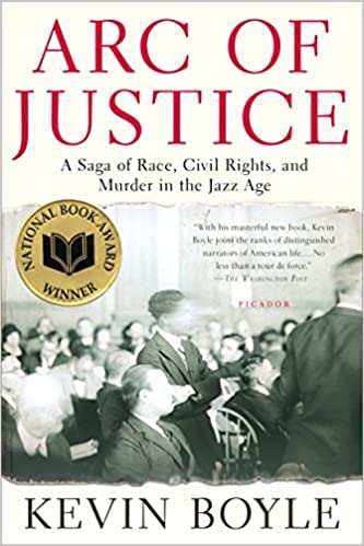 Arc of justice a saga of race civil rights and murder in the jazz arc of justice a saga of race civil rights and murder in the jazz age 1st edition fandeluxe