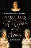 Front cover for the book Napoleon: His Wives and Women by Christopher Hibbert