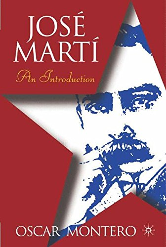 Jose Marti: An Introduction (New Directions in Latino American Cultures)