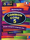 Mastering the Common Core Grade 5 ELA (Mastering)