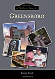 Greensboro (Images of Modern America)