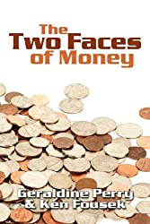 The Two Faces of Money
