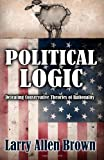 Political Logic, Larry Allen Brown, 193608533X