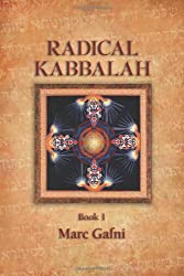 Radical Kabbalah (2 Volume Set)