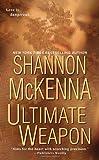 Ultimate Weapon, Shannon McKenna, 0758211902