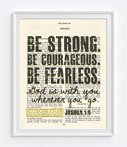 (Be Strong. Be Courageous. Be Fearless. - Joshua 1:9 Christian UNFRAMED reproduction Art PRINT, Vintage Bible verse scripture wall & home decor poster, Inspirational gift, 8x10 inches)