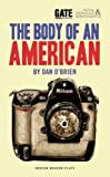 The Body of an American, Dan O'Brien, 1783190914