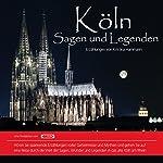 Köln: Sagen und Legenden | Kristina Hammann