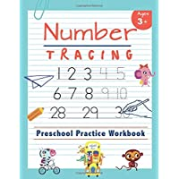 Number Tracing - Preschool Practice Workbook: Learn to Trace Numbers 1-20 - Essential Reading And Writing Book for Pre K, Kindergarten and Kids Ages 3-5