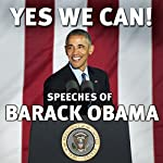 Yes We Can!: Speeches of Barack Obama | Barack Obama
