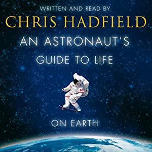 An Astronaut's Guide to Life on Earth | Livre audio