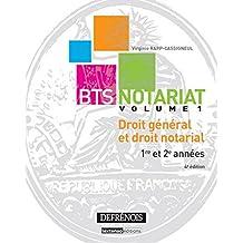 Bts Notariat. Droit General et Droit Notarial. 1re et 2e Annees, Quatrième ed.