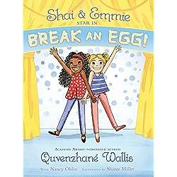Shai & Emmie Star in Break an Egg! (A Shai & Emmie Story)