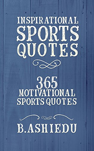 Amazon Inspirational Sports Quotes 60 Motivational Sports Enchanting Inspirational Quotes Quotes