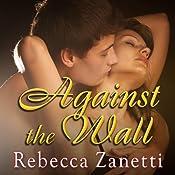 Against the Wall: Maverick Montana, Book 1 | Rebecca Zanetti