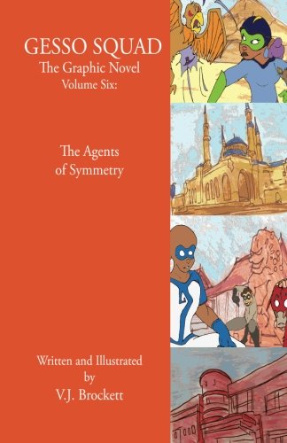 gesso-squad-the-graphic-novel-volume-six-the-agents-of-symmetry-gesso-squad-graphic-novels