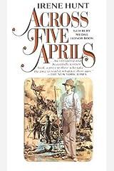 Across Five Aprils (Turtleback School & Library Binding Edition) by Irene Hunt (1981-02-01) Library Binding