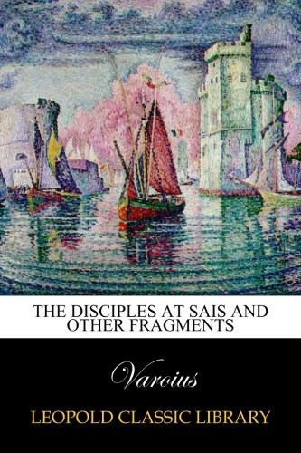 Download The disciples at Sais and other fragments pdf epub