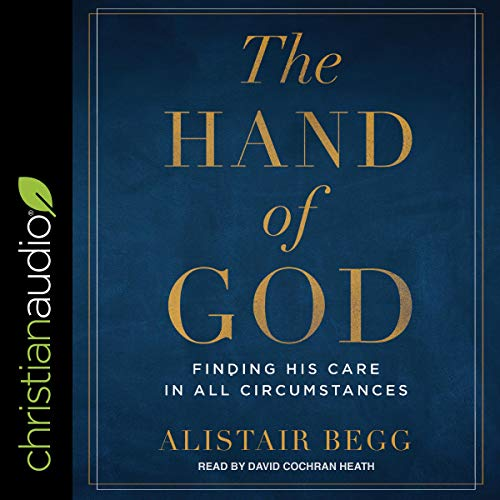Pdf Bibles The Hand of God: Finding His Care in All Circumstances