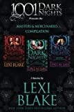Masters and Mercenaries Compilation: 3 Stories by Lexi Blake