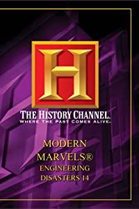 Modern Marvels: Engineering Disasters 14 [Import]