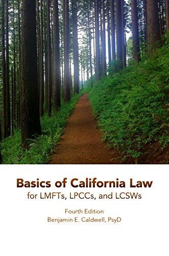 Basics of California Law for LMFTs, LPCCs, and LCSWs