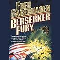 Berserker Fury Audiobook by Fred Saberhagen Narrated by Paul M. Garcia