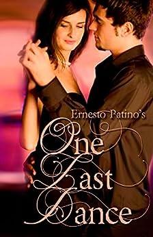 One Last Dance by [Patiño, Ernesto]