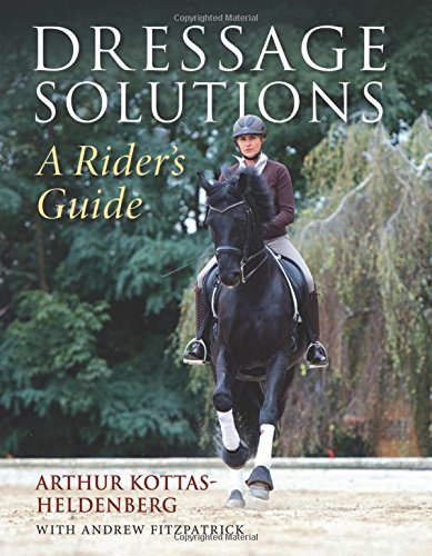 Dressage Solutions  A Riders Guide