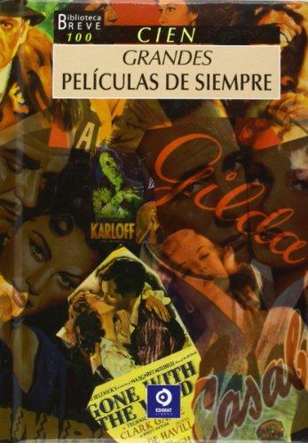 Descargar Libro 100 Grandes Películas Universales Alain De Roy