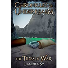 The Tides of War: A Chronicle of Underrealm (Chronicles of Underrealm Book 9)