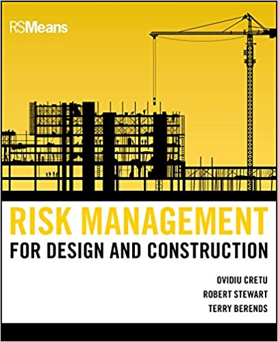 Risk management for design and construction rsmeans ovidiu cretu risk management for design and construction rsmeans ovidiu cretu robert b stewart terry berends ebook amazon fandeluxe Image collections