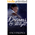Dreams By Starlight: A Contemporary Inspirational Romance Novel (The Dreams Series, Book 1)