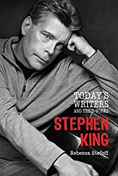 Stephen King (Today's Writers and Their Works) (Today's Writers & Their Works)