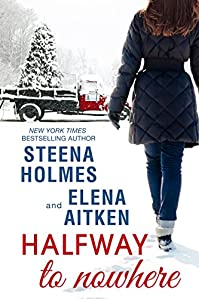 Halfway To Nowhere by Steena Holmes ebook deal