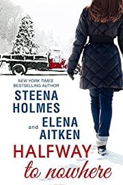 Halfway to Nowhere (Halfway Series Book 1)