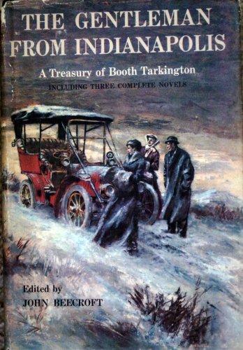 the-gentleman-from-indianapolis-a-treasury-of-booth-tarkington-contents-includes-alice-adams-pernod-
