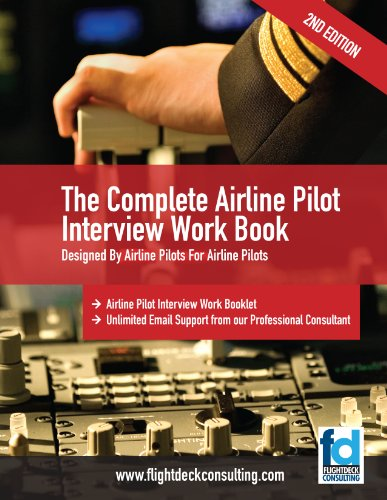 The Complete Airline Pilot Interview Work Book (English Edition)