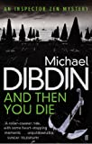 Front cover for the book And Then You Die by Michael Dibdin